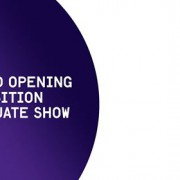 Grand Opening - Exhibition - Graduate Show