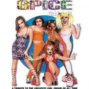 The House of Presents: SPICE GIRLS // Friday March 24 at SO36