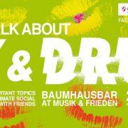 Let\'s Talk About Sex & Drugs