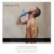 Instinct Edition #5: Self-Destruction Poetry