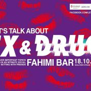 Let\'s Talk About Sex and Drugs / Thursday Oct 18 at Fahimi Bar