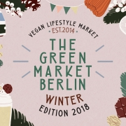 The Green Market Berlin: Winter Edition 2018