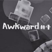 Awkward #4