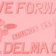 Move Forward x Delma Ora ツ ツ