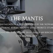CTM 2019: The Mantis