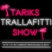 Tariks Trallafitti-Show
