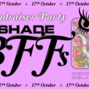 No Shade BFF\'s - The Fundraiser