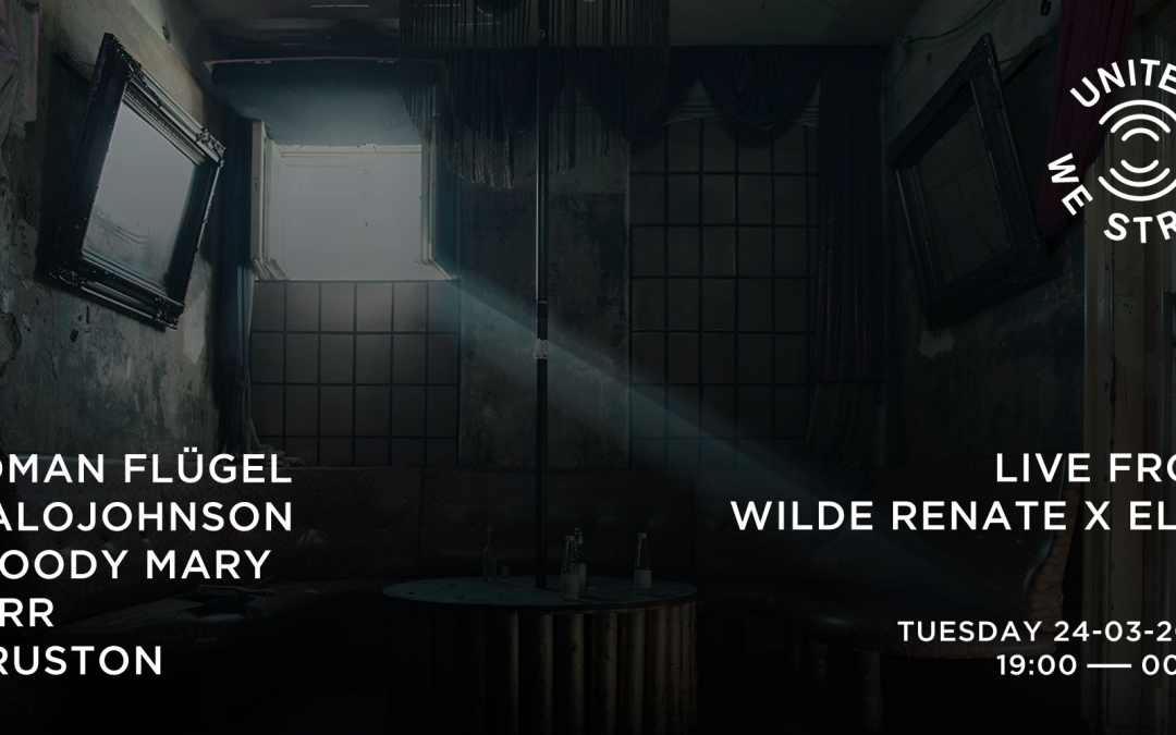 United We Stream | Live From Wilde Renate X Else